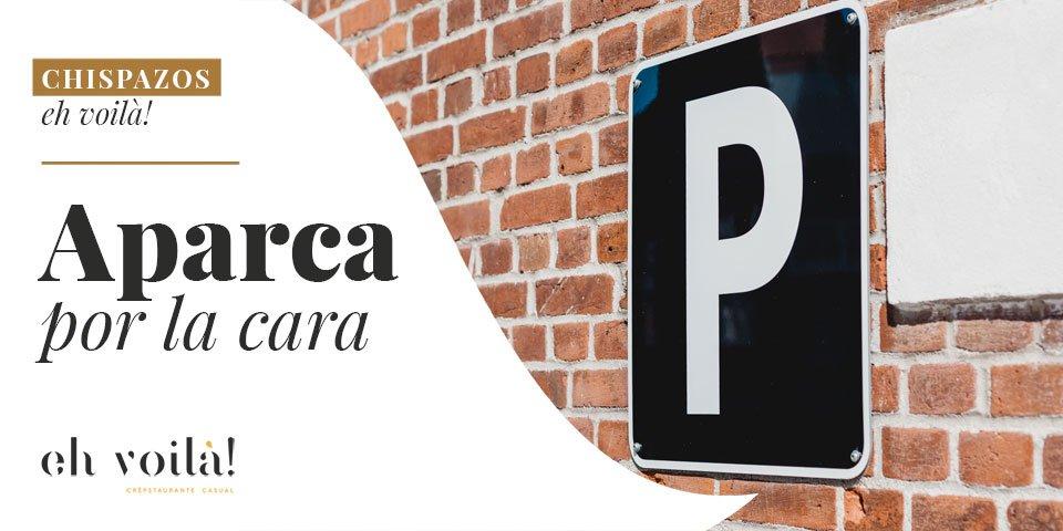 Aparca-por-la-cara-parking-catedral-eh-voila-restaurante-valladolid